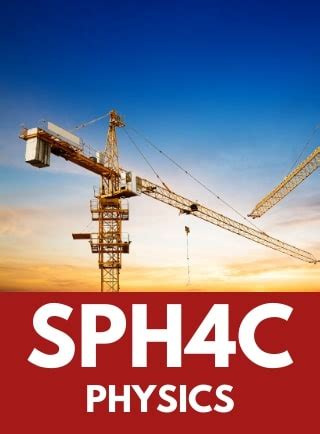 SPH4C   Grade 12 College Physics   Online Course   OVS
