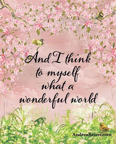 And I Think To Myself What a Wonderful World - Andrea