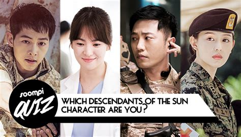 """QUIZ: Which """"Descendants of the Sun"""" Character Are You"""