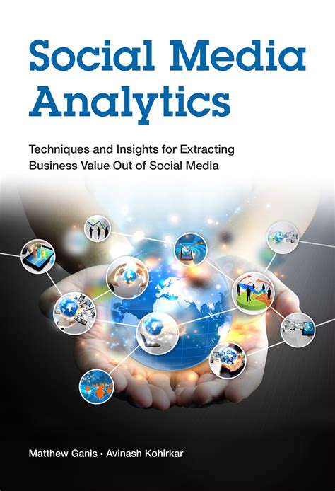 Social Media Analytics: Techniques and Insights for